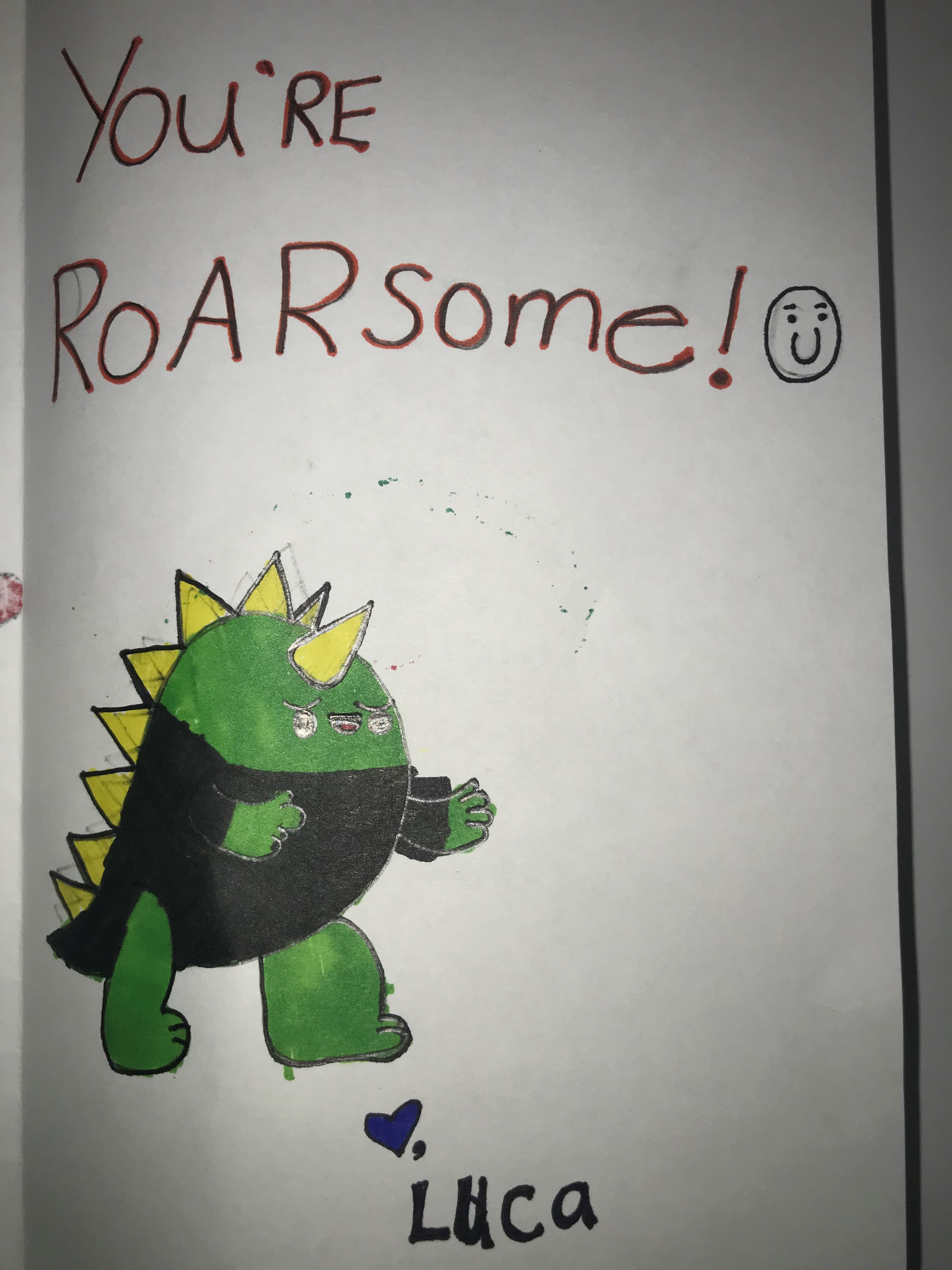 You're roarsome!