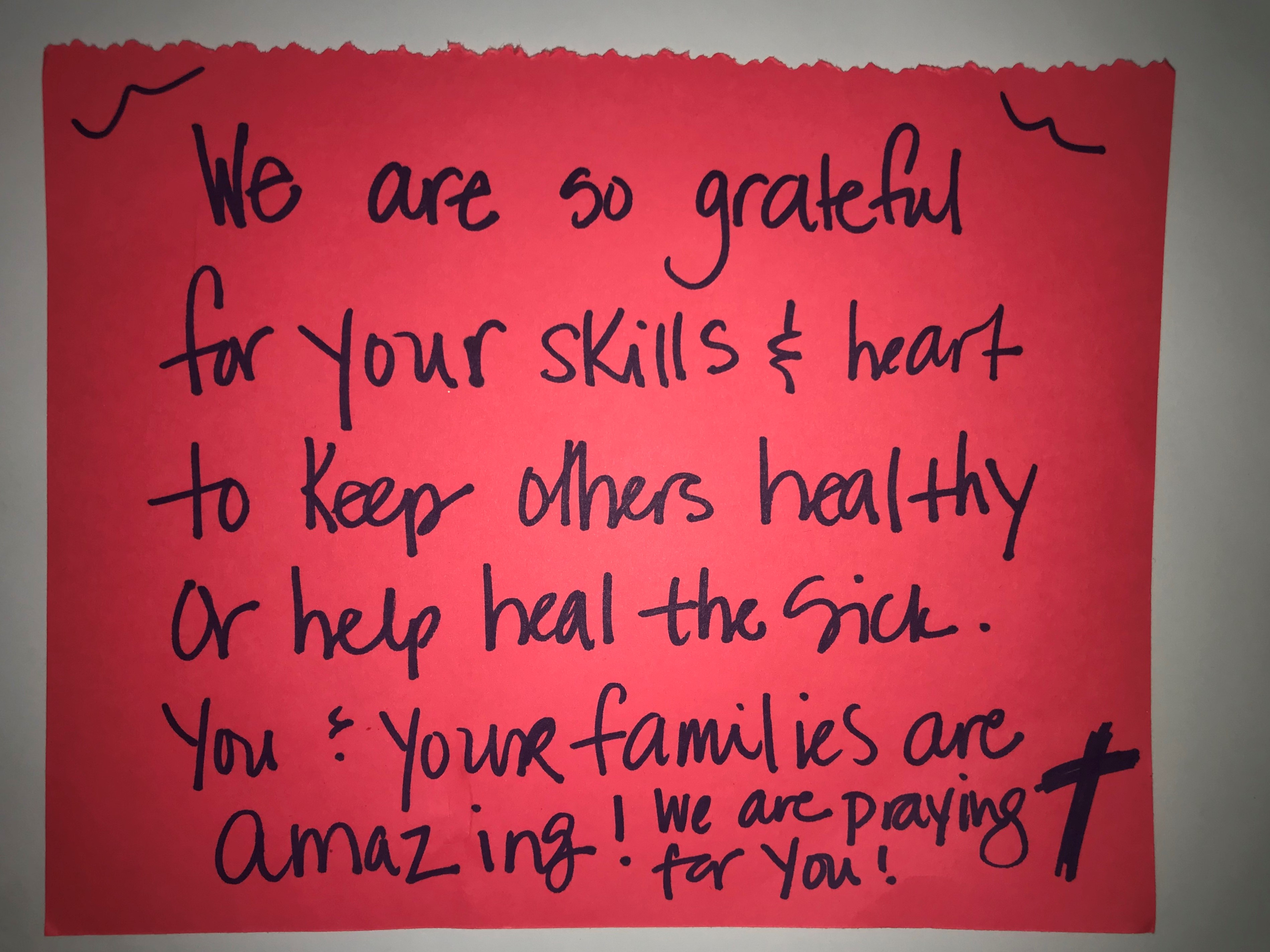 We are so grateful for your skills and heart to keep others healthy or help heal the sick.