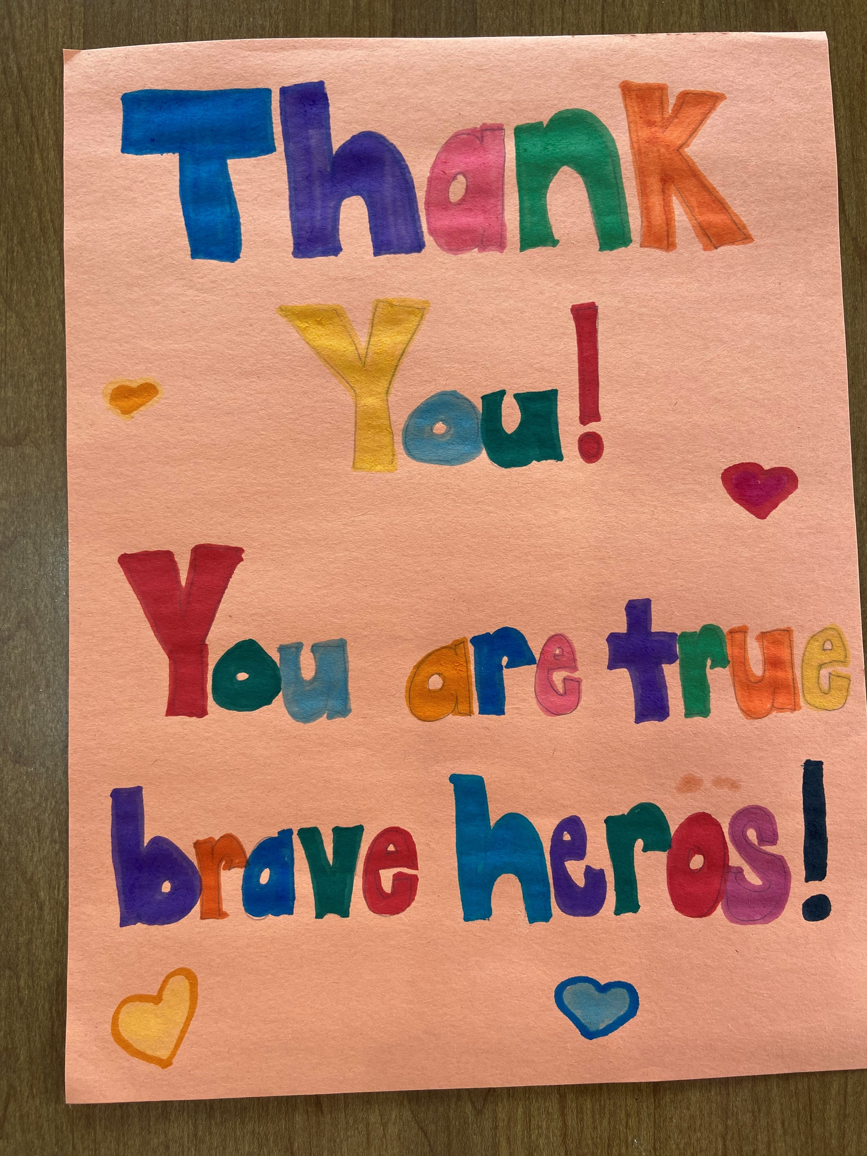 Thank you! You are true brave heroes!